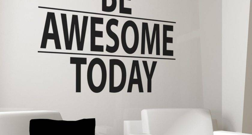 Awesome Today Motivational Quote Wall Decal Sticker