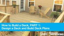 Build Deck Part Design Plans Youtube