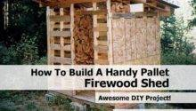Build Handy Pallet Firewood Shed