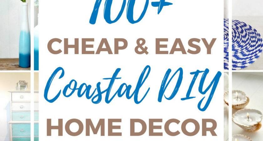 Cheap Easy Coastal Diy Home Decor Ideas Prudent