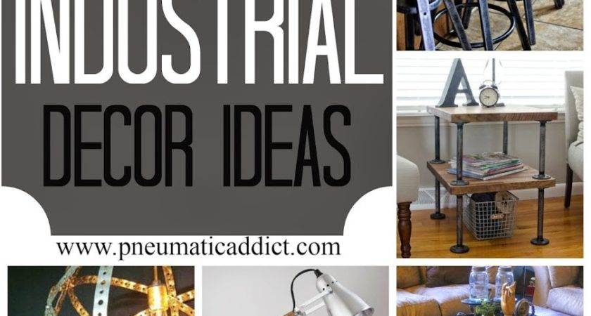 Diy Industrial Decor Ideas Pneumatic Addict