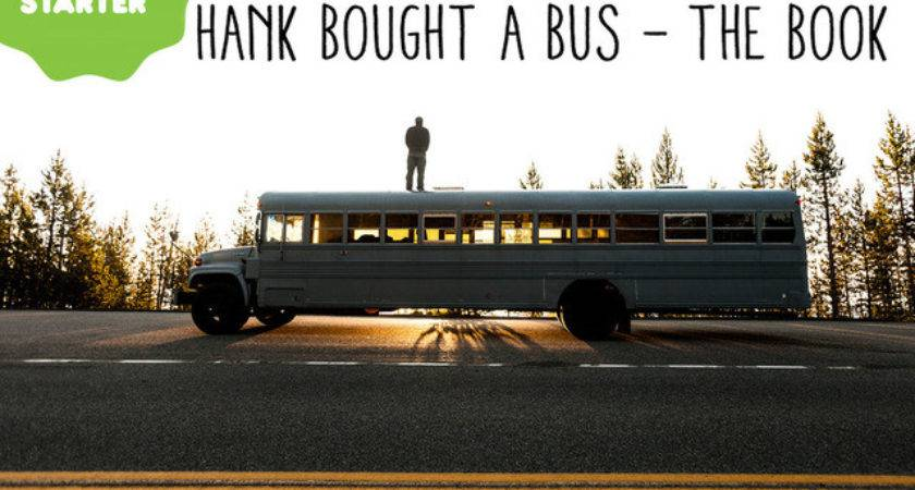 Hank Bought Bus Photobook Our Adventure