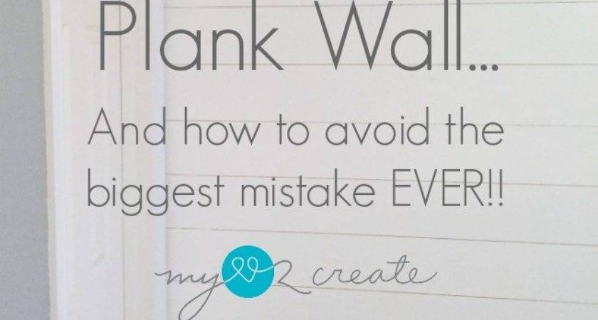 Install Plank Wall Avoid Biggest