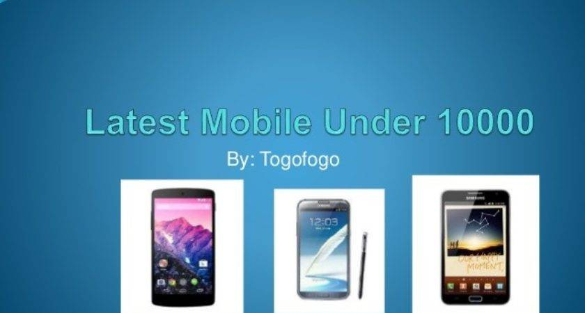 Latest Mobile Under