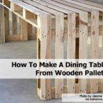 Make Dining Table Wooden Pallets