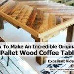 Make Incredible Original Pallet Wood Coffee Table
