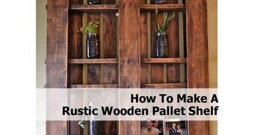Make Rustic Wooden Pallet Shelf