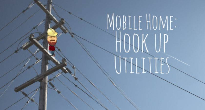 Mobile Home Hook Utilities Need Know