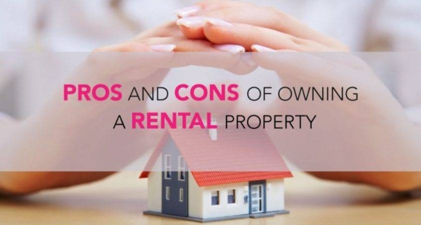Pros Cons Owning Rental Property
